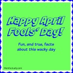 April Fools' Day Facts