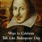 Talk Like Shakespeare Day