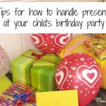 How to handle presents at your child's birthday party
